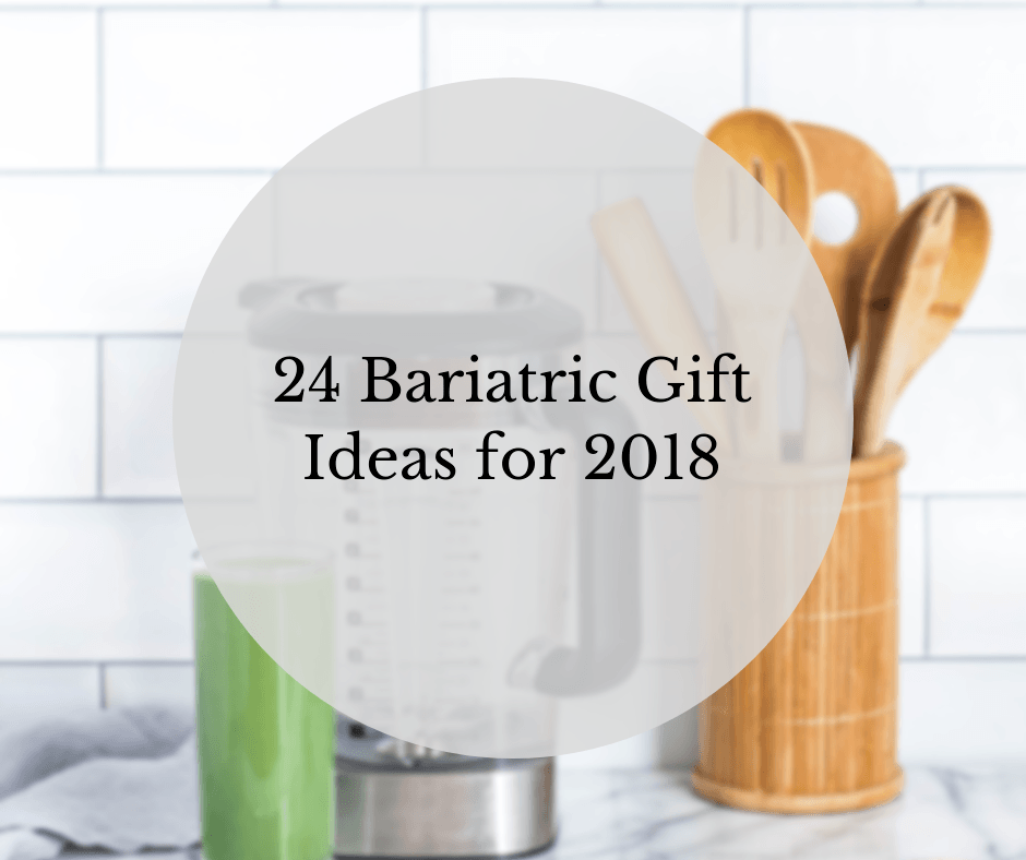 Bariatric Gift Ideas