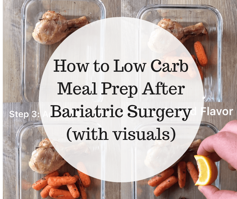 How to Low Carb Meal Prep After Bariatric Surgery