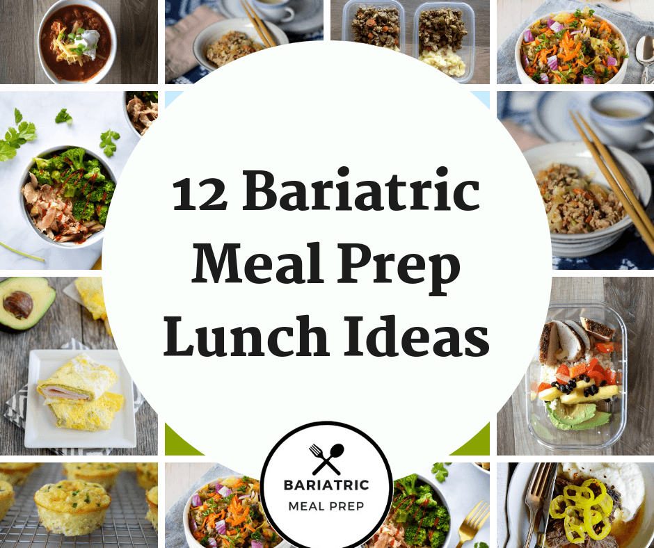 Bariatric Meal prep lunch ideas