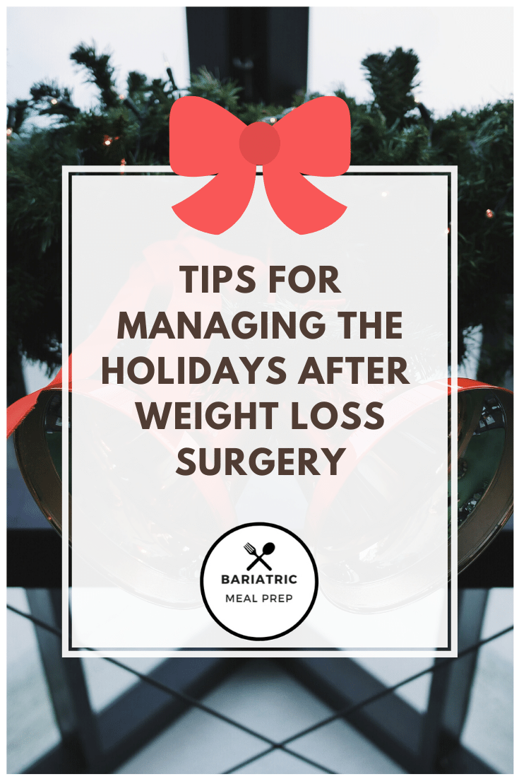 Managing the Holidays After Weight Loss Surgery Pinterest Image